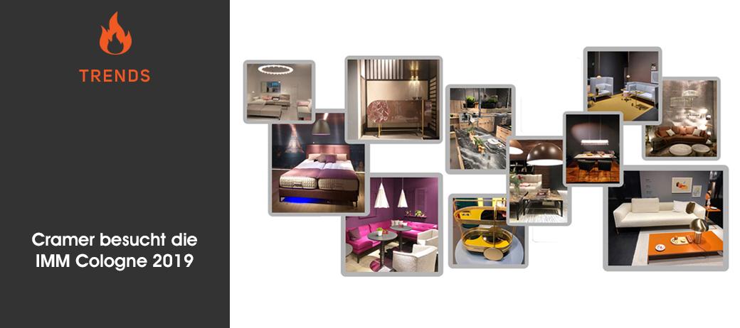 m bel und einrichtungstrends cramer besucht die imm cologne 2019 cramer m bel design. Black Bedroom Furniture Sets. Home Design Ideas